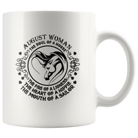 August Woman The Soul Of A Horse Fire Lioness Heart Hippie Mouth Sailor Lover White Coffee Mug