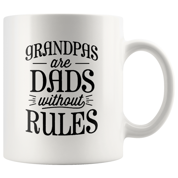 Grandpas are dads without rules father's day gift white coffee mug