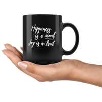 Happiness Is A Mood Joy Is A Fruit Black coffee mug