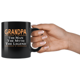 Grandpa the man the myth the legend, father's day black gift coffee mug