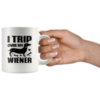 I Trip Over My Wiener Dachshund Lover Funny For Men Women White Coffee Mug