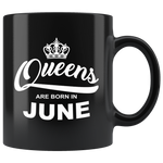 Queens are born in June, birthday black gift coffee mug