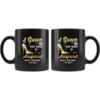 A Queen was born in August, cute birthday's black gift coffee mug