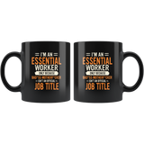 I'm an Essential Worker Only Because Badass Mother Fucker Official Funny Gift For Men Women Black Coffee Mug