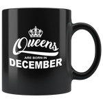 Queens are born in December, birthday black gift coffee mug