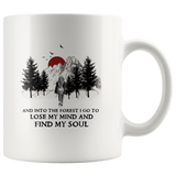 Hiking camping and into the forest i go to lose my mind and find my soul women coffee mug