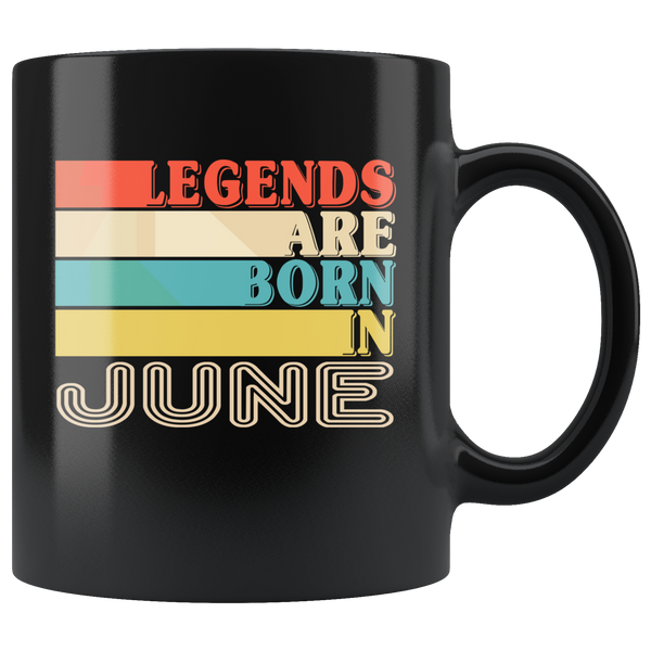 Legends are born in June vintage, birthday black gift coffee mug