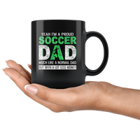 Pround Soccer dad, like normal dad but with a lot less money, papa, daddy, father's day gift coffee mug