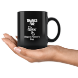 Thank For Stepping In Happy Fathers Day Gift Black Coffee Mug