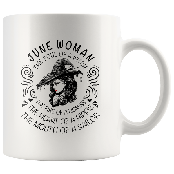 June Woman The Soul Of A Witch The Fire Lioness The Heart Hippie The Mouth Sailor gift white coffee mug