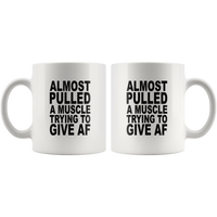 Almost pulled a muscle trying to give af white gift coffee mugs