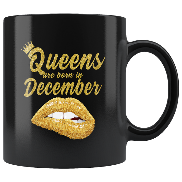 Queens are born in December, lip, birthday black gift coffee mug
