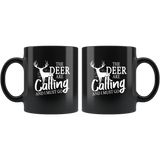 The Deer Are Calling And I Must Go Hunting Lover Hunter Black Coffee Mug