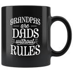 Grandpas are dads without rules father's day gift black coffee mug