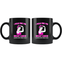 I wear pink for breast cancer awareness, woman strong pink warrior black coffee mug