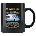 Wife To my husband, be your last everything I love my wife forever, and always black gift coffee mug