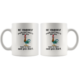 Hei hei chicken be yourself people don't have to like you have to care white gift coffee mug
