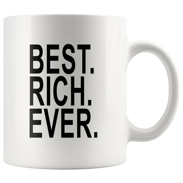 Best rich ever white gift coffee Mug