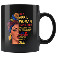 April woman three sides quiet, sweet, funny, crazy, birthday black gift coffee mug