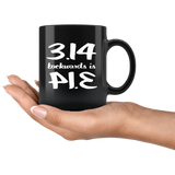 Pi 3.14 Backwards Is Pie Funny Mathematic Gift For Math Teacher Men Women Black Coffee Mug