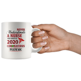 Never Underestimate A Nurse Who Survived 2020 Pandemic Funny Gift For Women White Coffee Mug