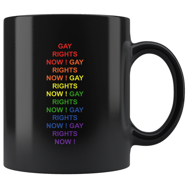 Gay rights now LGBT black gift coffee mug