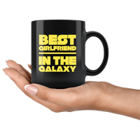 Best Girlfriend In The Galaxy Black Coffee Mug