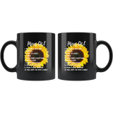 Pisces Girl Sunflower Will Keep It Real 100% Prideful Loyal To A Fault Will Bury You With A Smile Black Coffee Mug