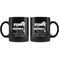 Funpa Like A Grandpa Only Cooler Smarter Than Dad Ridiculously Good Looking Fathers Day Gift Black Coffee Mug