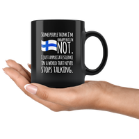 Some People Think I'm Unhappy But I'm Not Finn Flag Black Coffee Mug