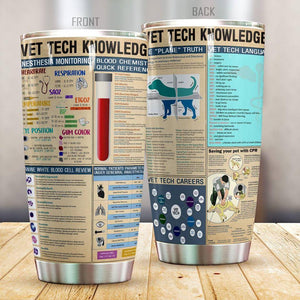 Vet Tech Knowledge Tumbler Cup Premium MPT14