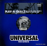 PLAY-N-SKILLZ - are you still alone? / where i'm from - B0006278-11 - Snow Records Japan