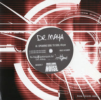 DR. MAYA - speaking soul to soul - NOISE010-7 - Snow Records Japan