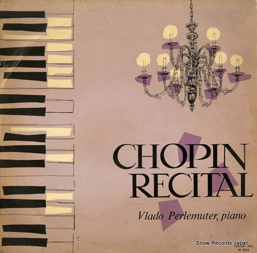 PERLEMUTER, VLADO - chopin recital - M.2223 - Snow Records Japan