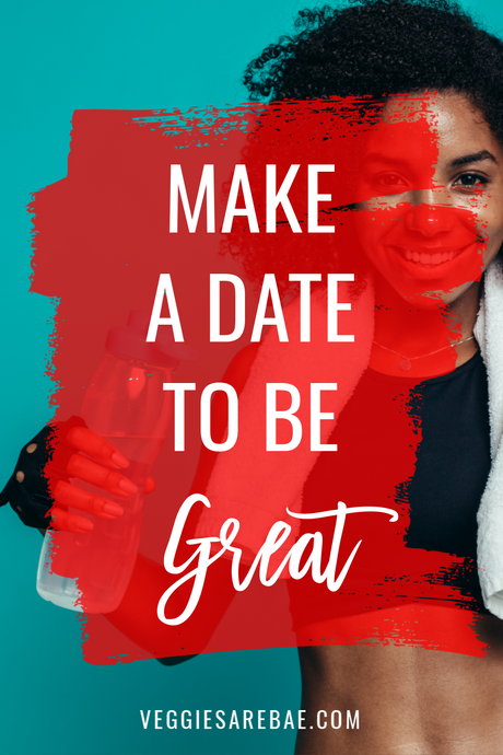 Make a Date To Be Great