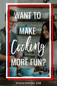 Want to make cooking more FUN?