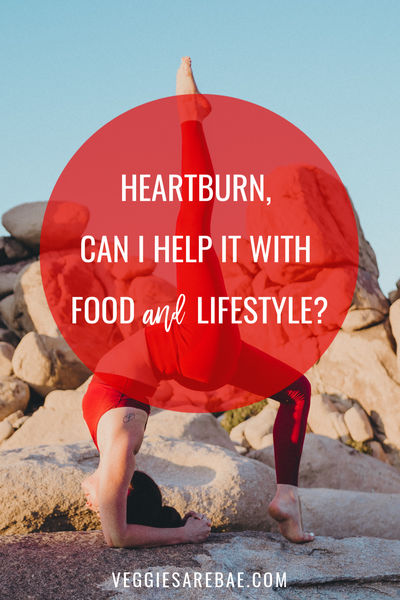 Heartburn, Can I Help it With Food & Lifestyle