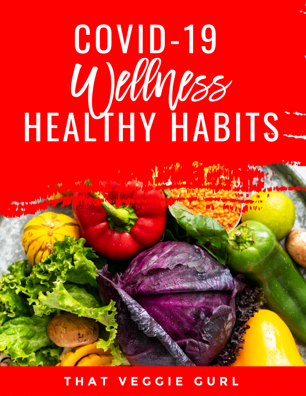 COVID-19 WELLNESS HEALTHY HABIT SERIES