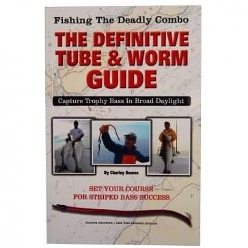 Fishing the Deadly Combo - The Definitive Tube and Worm Guide (Charley Soares)