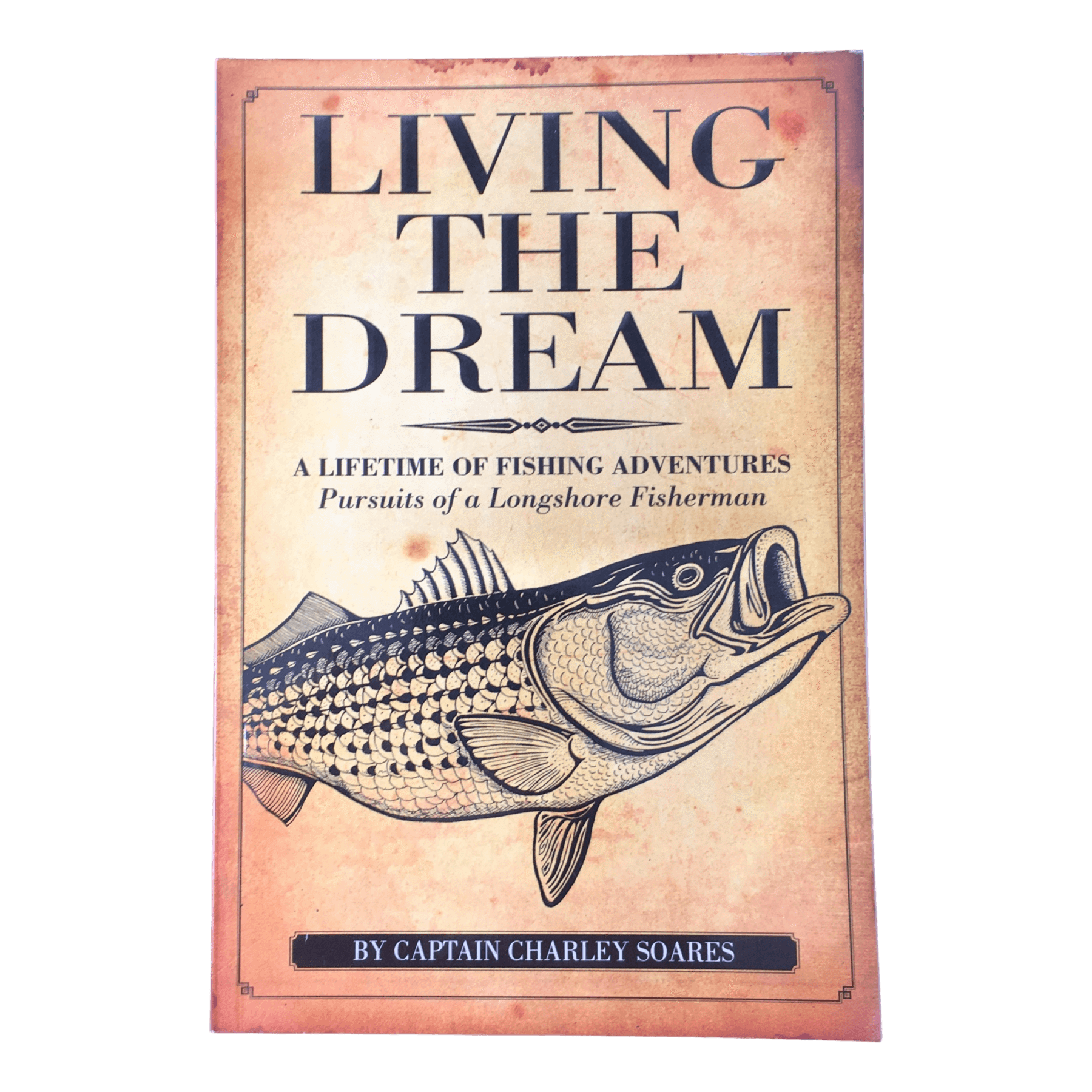 Living the Dream - Charley Soares