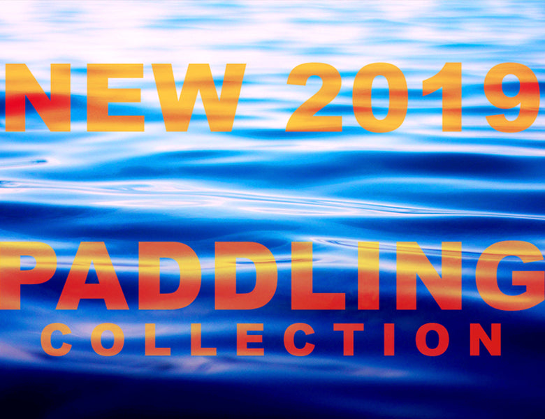 New 2019 Paddling Collection