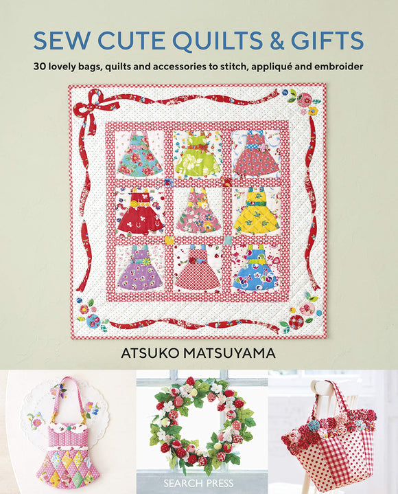 Pre Order -- Sew Cute Quilts & Gifts with a Gift Pack