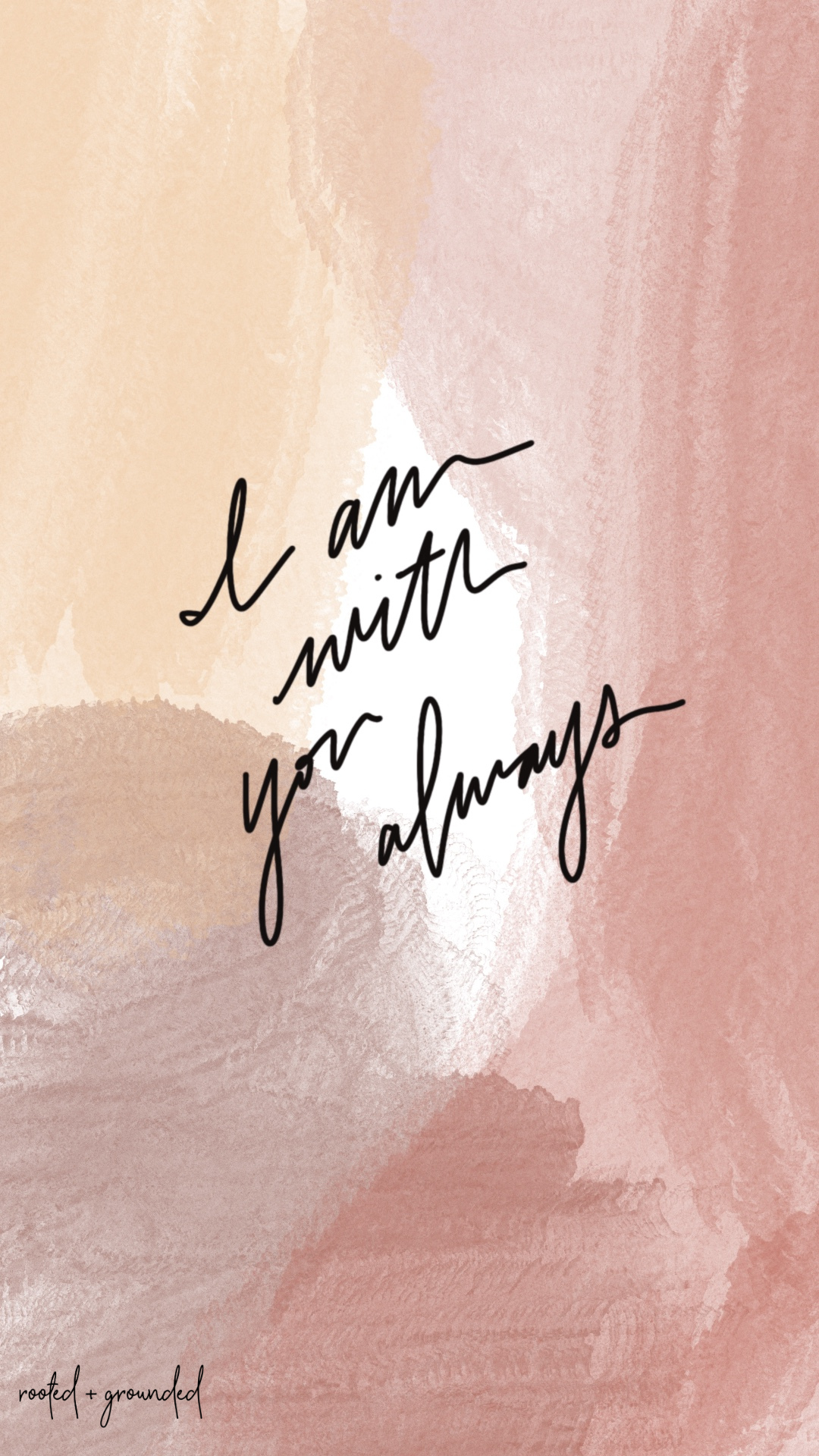 I Am With You Always Christian iPhone Wallpaper