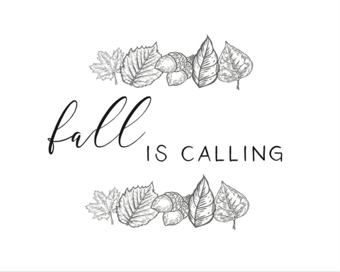 Fall is calling printable