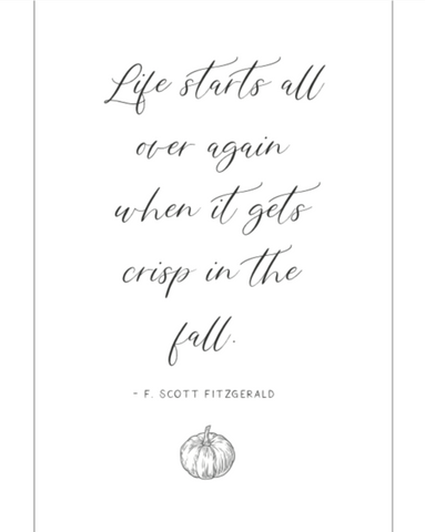 Life starts in the fall printable