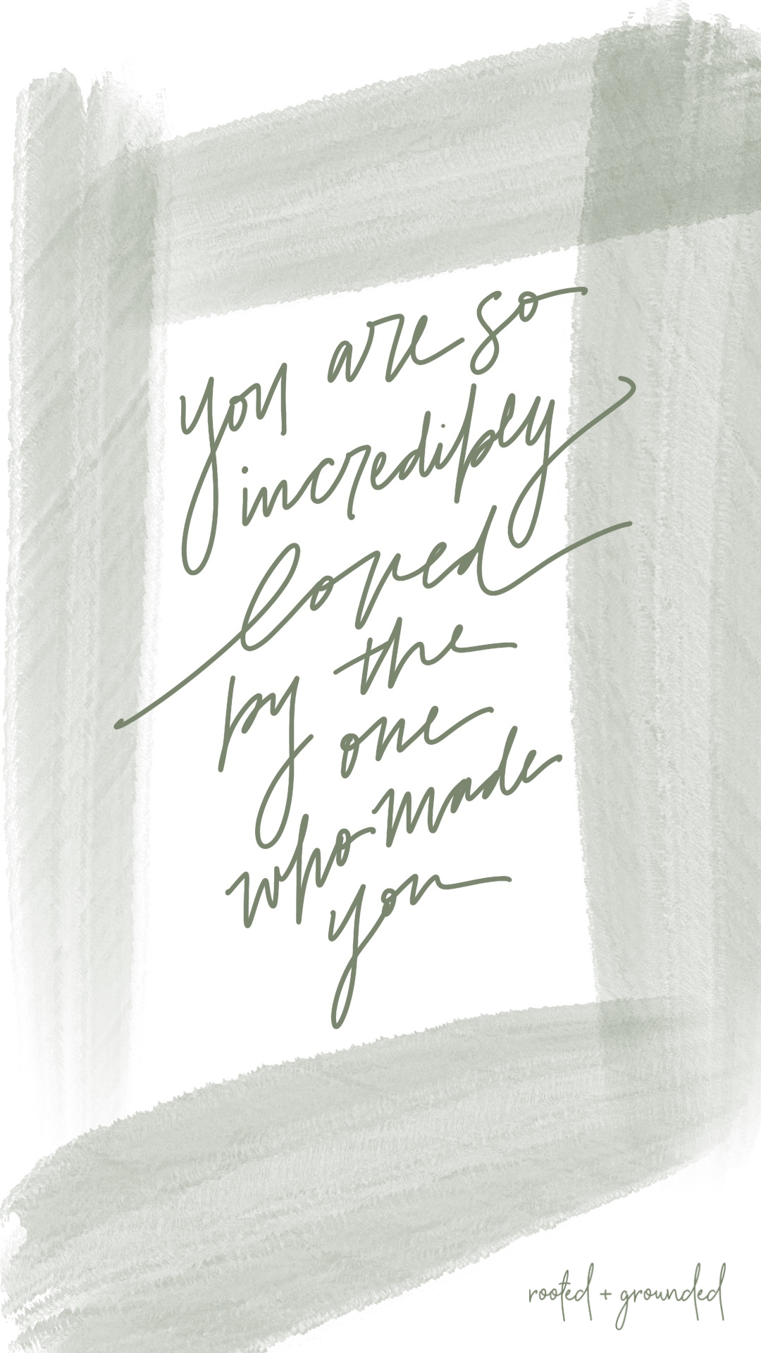 You are so incredibly loved Christian iPhone Wallpaper