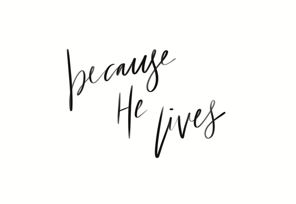 Because He Lives Good Friday Quotes