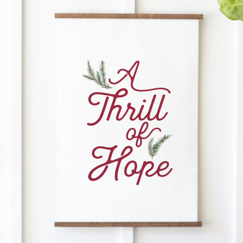 A Thrill Of Hope Christmas Hanging Canvas