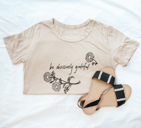 Be Obsessively Grateful Tee