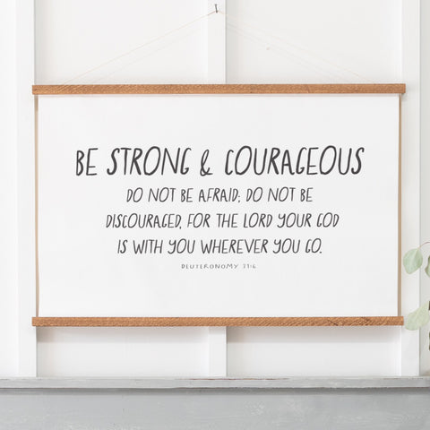 Be Strong And Courageous Hanging Canvas